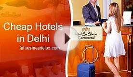 Cheap Hotels in Delhi near Railway Station @ sushreedelux com