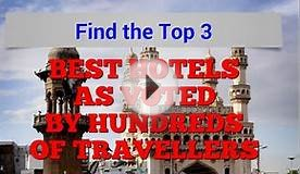 What is the best hotel in Hyderabad India ? Top 3 best